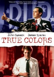 Image of True Colors movie which was filmed in Charlottesville and Rochmond, Virginia