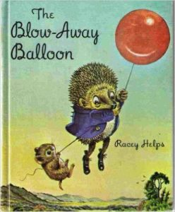 "image of ""The Blow-Away Balloon"" by Racey Helps"